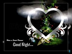 have a sweet dreams good night - 12-18-12