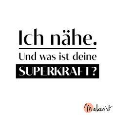 Ich nähe. Und was ist deine Superkraft - via Makerist.de