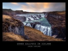 I shot this on my birthday in 2013. It is Gullfoss on Iceland. https://plus.google.com/+JacobSurland/posts/Lx66a3cEZVo