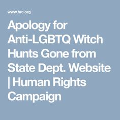 Apology for Anti-LGBTQ Witch Hunts Gone from State Dept. Website | Human Rights Campaign