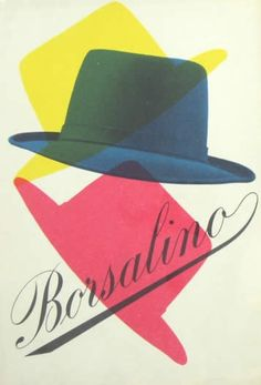 Borsalino hat vintage advertising poster www.alidifirenze.fr