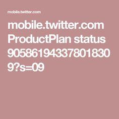 mobile.twitter.com ProductPlan status 905861943378018309?s=09
