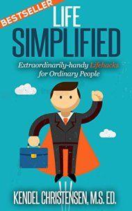 Life Simplified by Kendel J. Christensen ebook deal