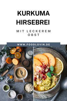Vitaminreich und wärmend: #Kurkuma Hirsebrei mit frischem Obst!
