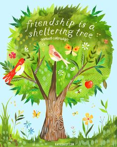 Great art for a classroom. -> Sheltering Tree inspirational print | Watercolor Painting | Hand Lettered Wall Art | Birds | Katie Daisy | 8x10 | 11x14  by thewheatfield on Etsy https://www.etsy.com/listing/156827996/sheltering-tree-inspirational-print