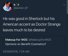 I think that Bumblerick Buttersnoot was great as both Sherlock and Doctor Strange