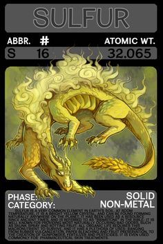 Scygon Elemental Card- Sulfur by Lucieniibi on DeviantArt Chemistry Posters, Chemistry Lessons, Teaching Chemistry, Science Chemistry, Element Chemistry, The 39 Clues, Physical Education Games, Health Education, Periodic Elements