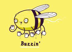 'cute, clever and quite bitter' cool funny graphic design chicquero buzzin bee Coffee Talk, I Love Coffee, My Coffee, Coffee Drinks, Morning Coffee, Coffee Cups, Drinking Coffee, Sweet Coffee, Coffee Break