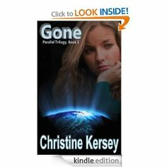 Amazon.com: Gone (Parallel Trilogy, Book 1) eBook: Christine Kersey: Kindle Store
