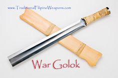 War Golok – The only sword that ever existed in the Philippines that does not have a pointy tip. The reason for the lack of a point on this blade was during the Spanish occupation in the Philippines, they (the Spanish) had a hard time contending with the tactical slashing and thrusting fighting methods of skilled rebel sword fighters, so the Spanish broke the tips off their swords, then a law was formed that all machetes had to be made with no tip.