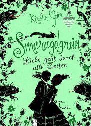 Smaragdgrün/Liebe geht durch alle Zeiten Bd.3 - Kerstin Gier