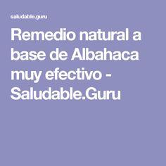 Remedio natural a base de Albahaca muy efectivo - Saludable.Guru