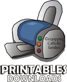 Catholic Printables available at EquippingCatholicfamilies.com! Catechism, Sacrament, Prayer and Saint-stuffed PRINTABLES ...some of them are FREE!