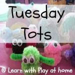 "Learn with Play at home: ""Recipes for Play"" on Tuesday Tots"