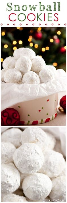 Snowball Cookies - these cookies are a holiday must! They melt in your mouth!!