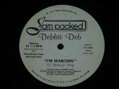 Debbie Deb -  I'm Searching