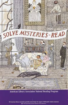 Edward Gorey (1925-2000), American / Solve Mysteries-Read, American Library Association National Reading Program poster 1994 ... artwork of children sitting on couch reading in old house filled with mystery figures, signed by Gorey, USA