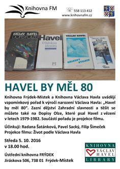 Více na: http://knihovnafm.cz/index.php/vypis-akci/event/91-havel-vzpominkovy-vecer