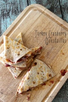 Turkey Cranberry Quesadilla -  turn your favorite Thanksgiving flavors into an ooey gooey quesadilla with a tart bite! Perfect for leftovers!
