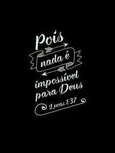 Lá do Alto: Tudo é possível para Deus!