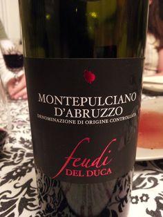 My favorite Italian wine region--Montepulciano D'Abruzzo