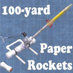 100-Yard Paper Rocket Launcher. Cool