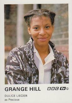 Precious Matthews in Grange Hill (1981-85) played by Dulice Liecier