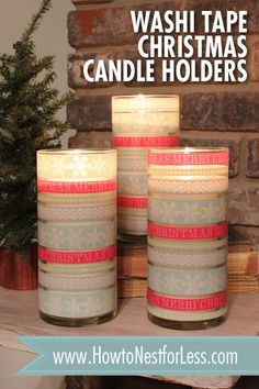 Use washi tape to decorate Christmas candle holders