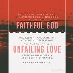 VERSE OF THE DAY via @youversion  Know that Yahweh your God is God the faithful God who keeps His gracious covenant loyalty for a thousand generations with those who love Him and keep His commands. Deuteronomy 7:9 HCSB  http://ift.tt/1H6hyQe  Facebook/smpsocialmediamarketing  Twitter @smpsocialmedia