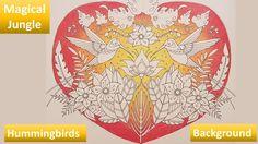 Hummingbirds | Background | MAGICAL JUNGLE by Johanna Basford