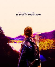 movie, the hunger games, quotes, sayings, cute, favor | Inspirational pictures