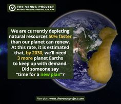 "We simply cannot continue as we are today with out current system, or the consequences will surely be dire. If we wish to survive on this planet, we need to come up with a new, sustainable system. We already have one in mind: https://www.tvpmagazine.com/2015/04/new-frontiers-of-social-change/  Watch The Venus Project's latest documentary ""The Choice is Ours"" to learn more: https://www.youtube.com/watch?v=Yb5ivvcTvRQ"