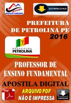 Apostila Digital Concurso Prefeitura de Petrolina PE Professor Ensino Fundamental 2016