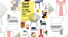 Savoir chiner les objets du XXe - Le Journal de la Maison Design Vintage, Deco, Kitchen, Home, Livres, Objects, Cooking, Kitchens, Ad Home