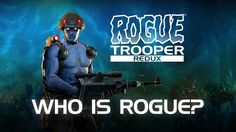 "Rogue Trooper Redux - ""Who is Rogue Trooper?"" Character Reveal"