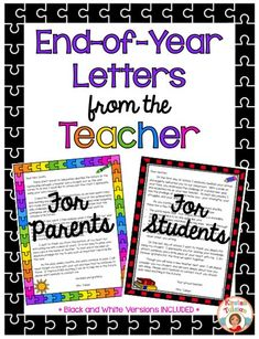 End of Year Letters from the Teacher - This end of year product includes a letter that teachers can send home to parents as well as a letter that teachers can send home with students (each letter contains a different message).