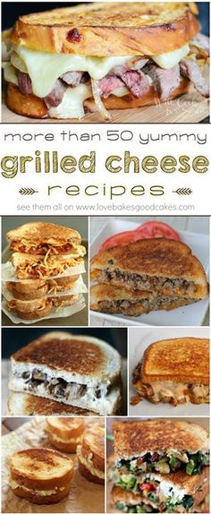More than 50 yummy Grilled Cheese recipes! Lots of great ideas! Thank You For Your #Saves & #Pins & #Likes
