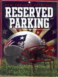 New England Patriots Metal Reserved Parking Sign
