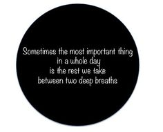 in 2012 i will remember to step back and take a calm breath.