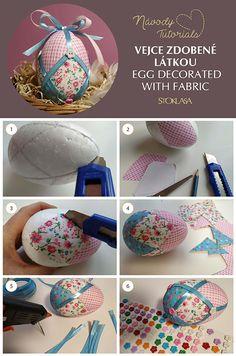 Návod na vejce zdobené látkou. Egg decorated with fabric DIY Egg Crafts, Easter Crafts, Holiday Crafts, Fabric Ornaments, Quilted Ornaments, Fabric Balls, Carved Eggs, Christmas Balls, Christmas Wreaths