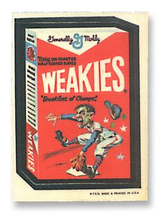 Wheaties or Weakies