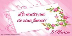 La multi ani de ziua femeii! 8 Martie