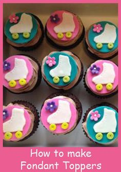 Roller Skate Cupcakes~ How to make Fondant Toppers