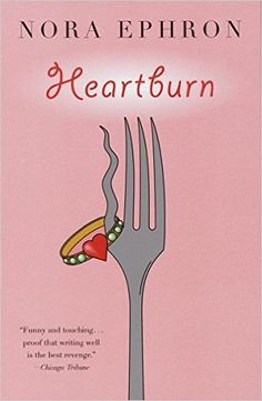 10 books recommended by Me Before You author Jojo Moyes, including Heartburn by Nora Ephron.