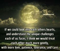If we could look into each others hearts ...