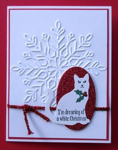 I'm Dreaming. by Broom - Cards and Paper Crafts at Splitcoaststampers Cat Christmas Cards, Christmas Paper Crafts, Holiday Cards, Christmas Movies, Christmas 2019, Snowflake Cards, Cat Cards, Stamping Up Cards, Winter Cards