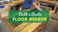 DIY Barn Wood Floor Mirror Project - Simple and Beautiful DIY Wood Project