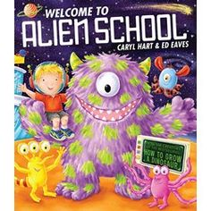 Buy Welcome to Alien School from our Picture Storybooks range - Tesco.com Best Seller!