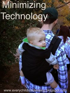 Minimizing Technology   Every Child is a Blessing