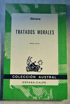 Tratados morales / Séneca ; [traducción directa del latín por Pedro Fernández Navarrete]